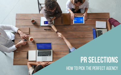 Selecting the right PR agency