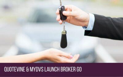 Quotevine & MyDVS Launch Broker Go