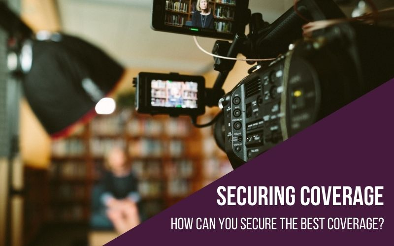 5 Things to help you secure amazing media coverage!